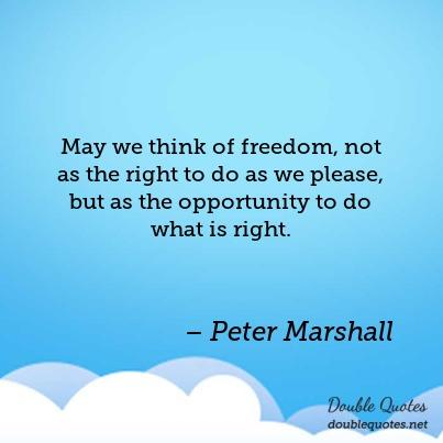 may-we-think-of-freedom-not-as-the-right-to-do-as-we-please-but-as-the-opportu-403x403-nk7qku